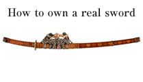 How to own a real sword